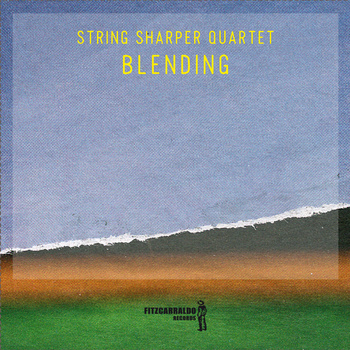 Blending - String Sharper Quartet