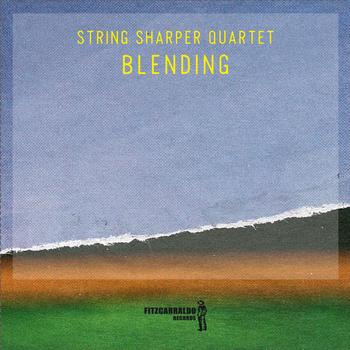 Blending - String Sharper Quartet